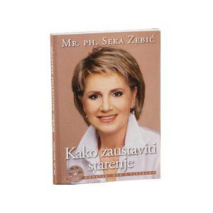 """mr. ph. Seka Zebić – knjiga """"Kako zaustaviti starenje"""" + DVD """"Gimnastika lica"""""""